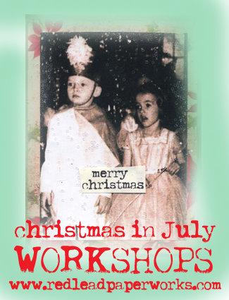 Christmas in July Workshops