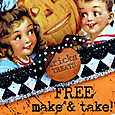 Free Make & Take Oct. 2012
