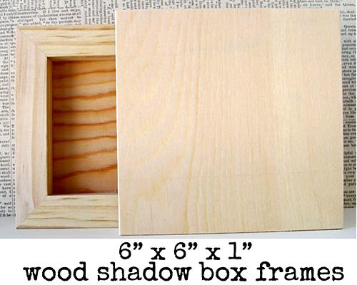Wood-shadow-Box-Frames!